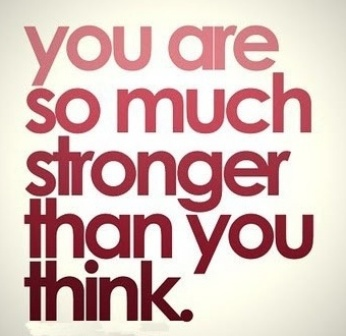 motiveposter You Are So Much Stronger Than You Think