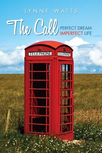 the call The Call: Perfect Dream, Imperfect Life