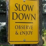 slowing down