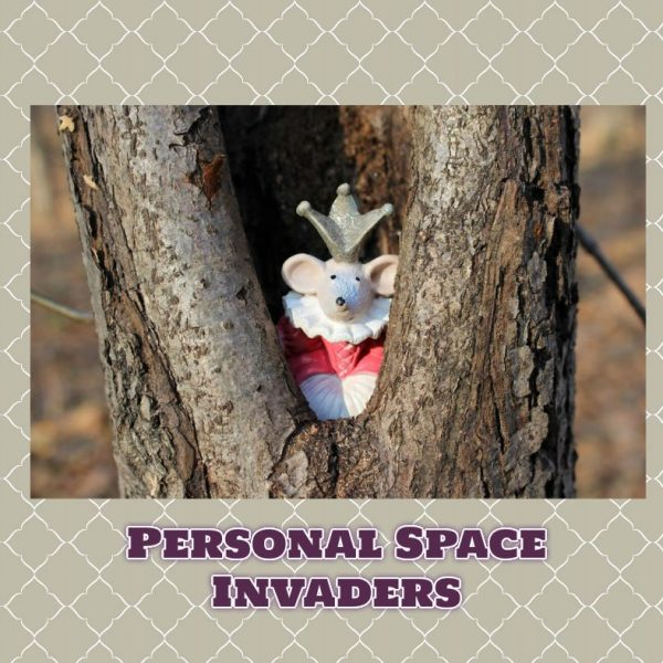 Personal Space Invaders #FridayReflections