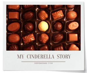 My Cinderella Story #MondayMusings