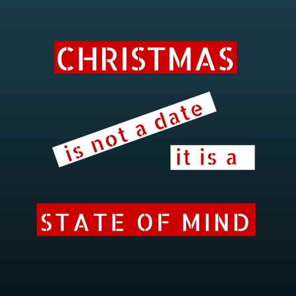 Christmas is not a date