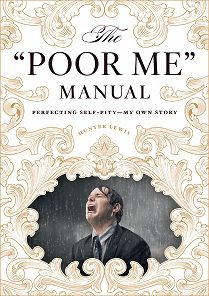 the poor me manual