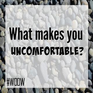 wodw-uncomfortable