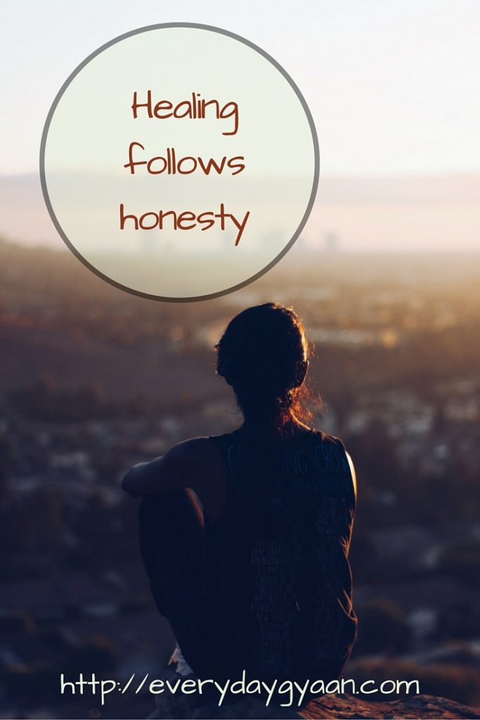 healing follows honesty