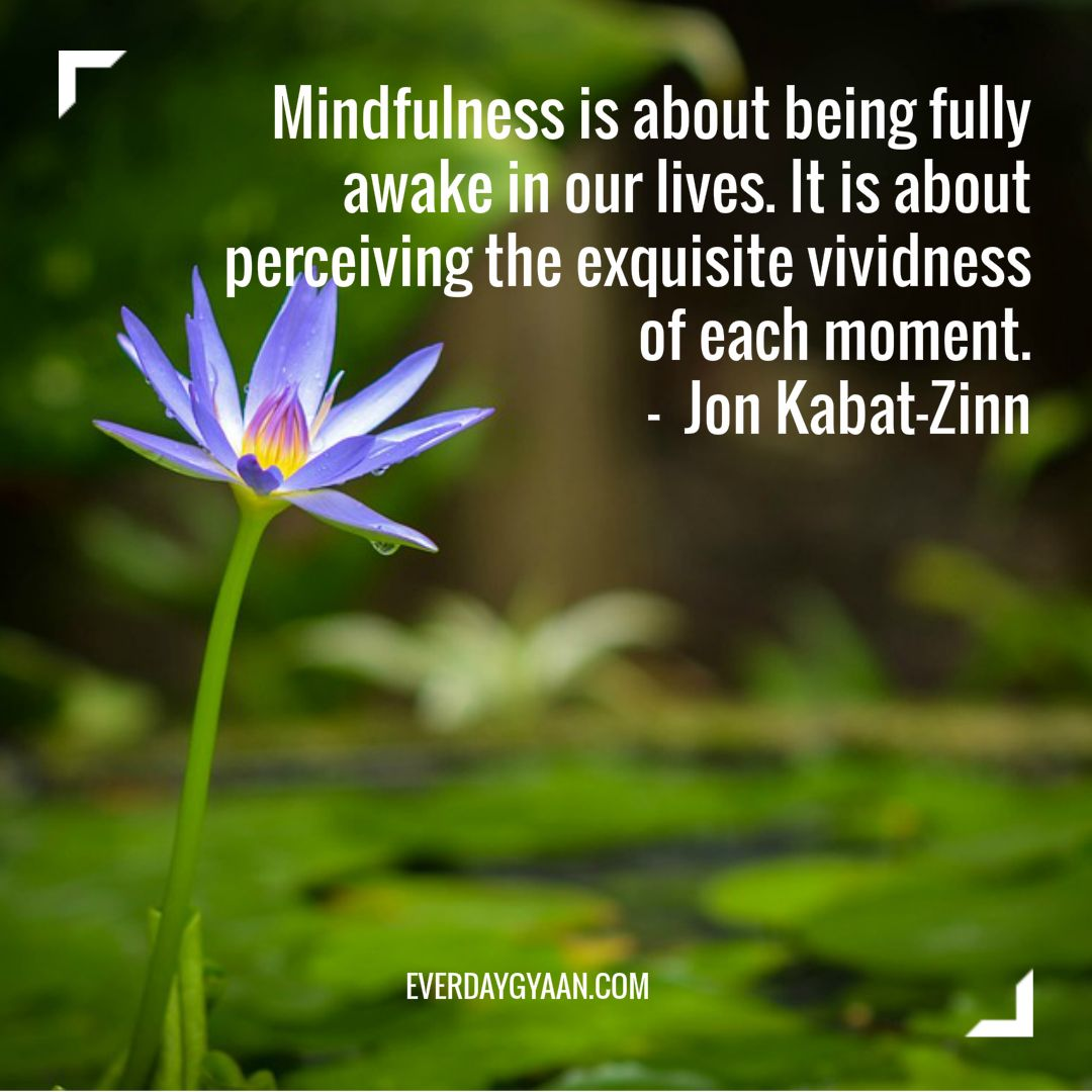 Practicing Mindfulness From Dawn Until Dusk
