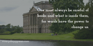 Be Careful Of Books  #FTSF #FridayReflections