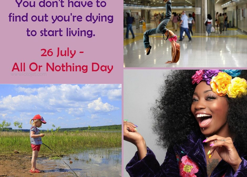 All Or Nothing Day