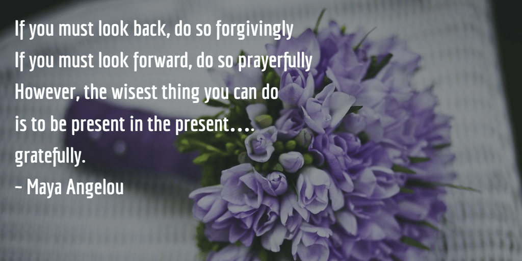 Gratefully Present In The Present #MondayMusings