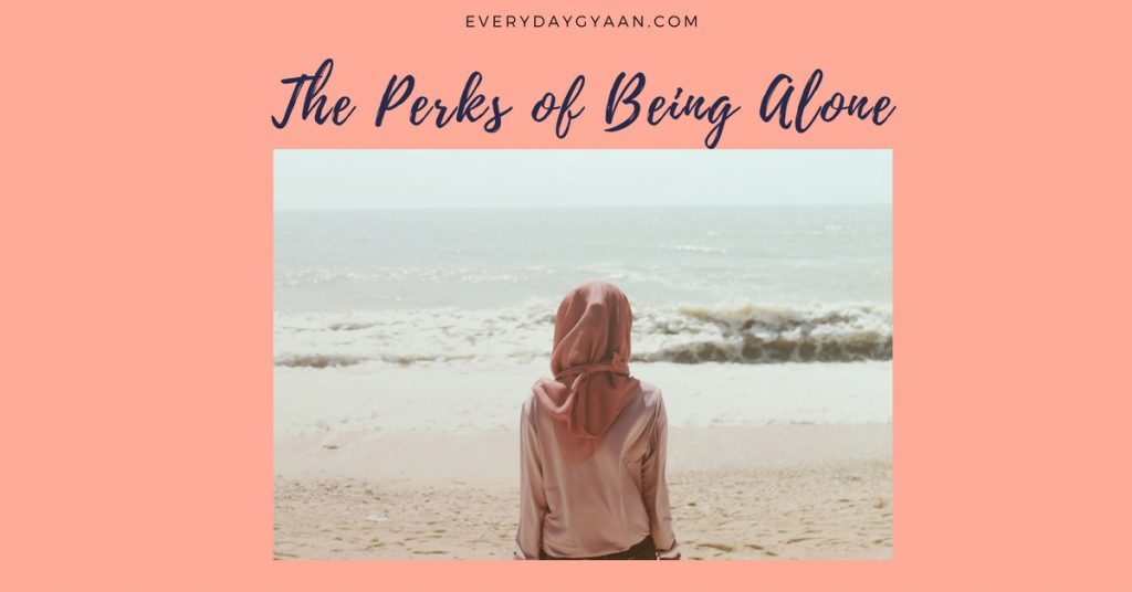 The Perks of Being Alone