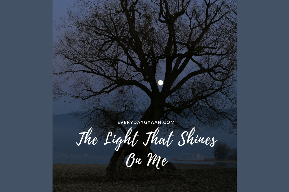 The Light That Shines on me
