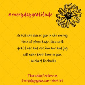 #everydaygratitude week 5