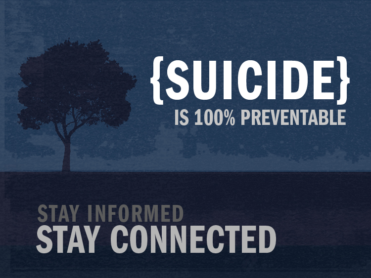Suicide Prevention Stay Connected