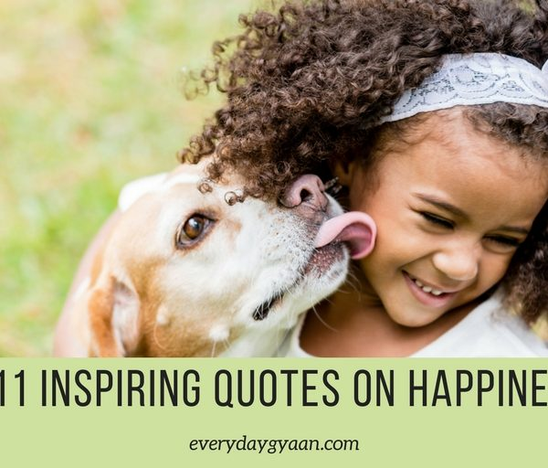 111 Inspiring Quotes On Happiness