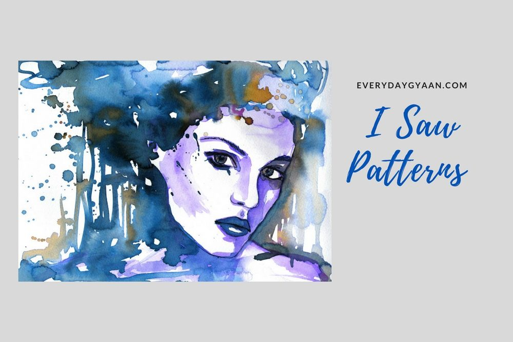 I Saw Patterns #writebravely #MondayMusings