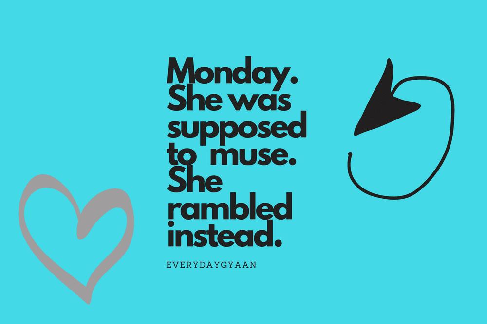 #MondayMusings ? More like Monday Ramblings