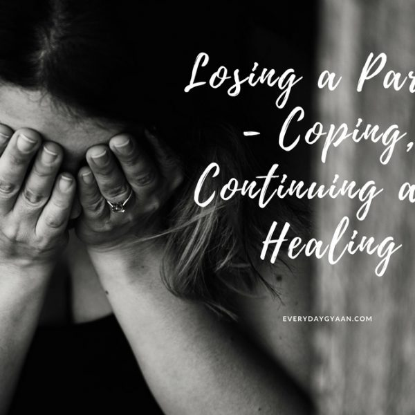 Losing A Parent  #MondayMusings