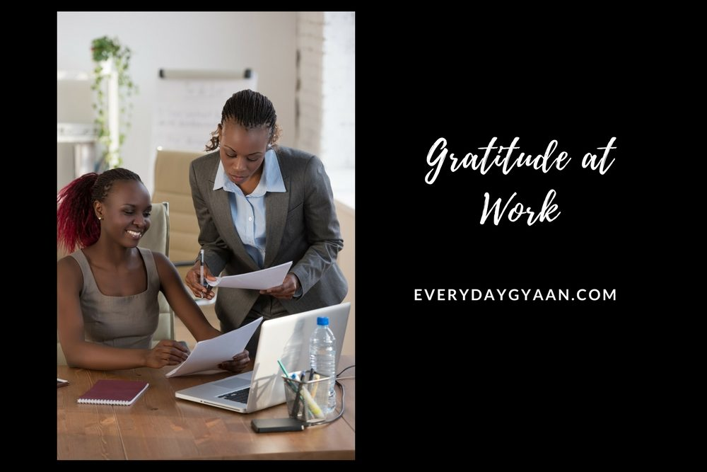 Gratitude At Work #everydaygratitude