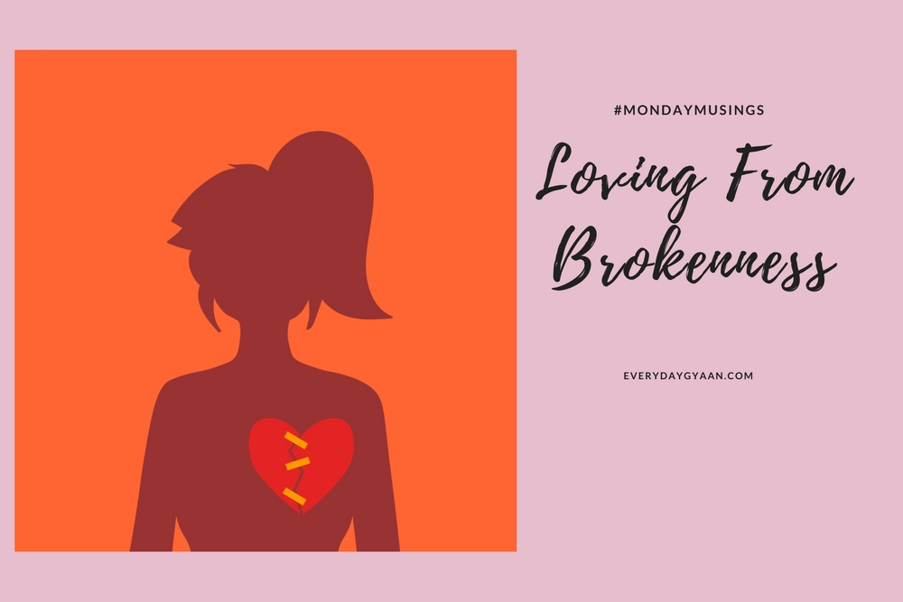 loving from brokenness