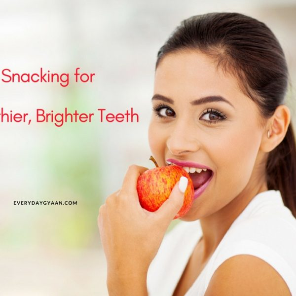 Snacking for Healthier Brighter Teeth