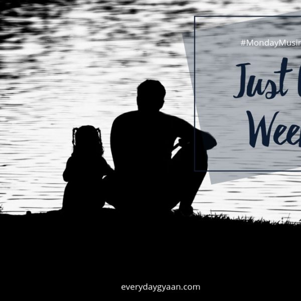 Just A Week?  #MondayMusings #MondayBlogs