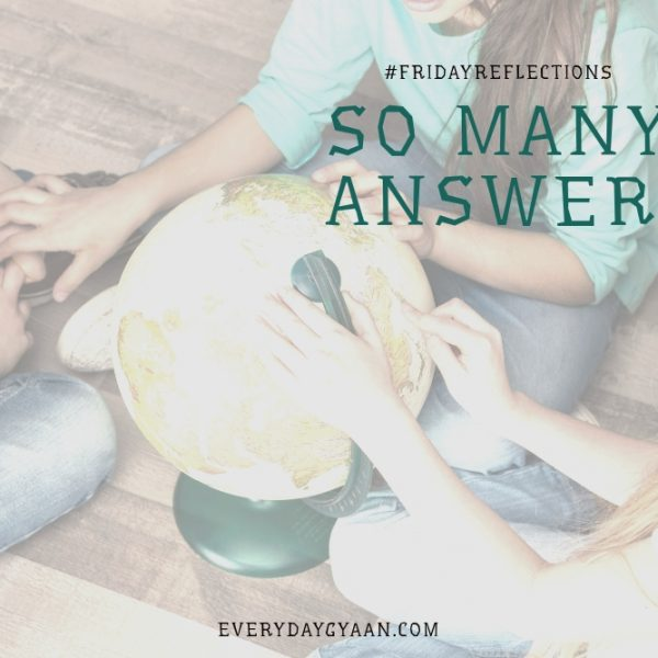 So Many Answers #FridayReflections