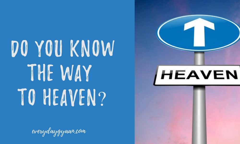 Do You Know The Way To Heaven? #MondayMusings #MondayBlogs
