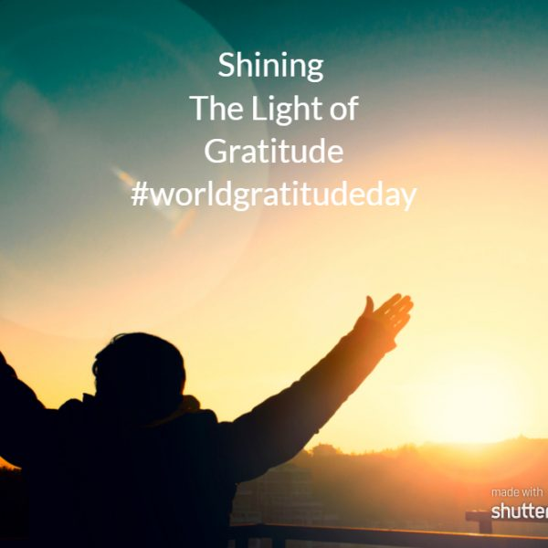 Shining The Light Of Gratitude #WorldGratitudeDay #FridayReflections
