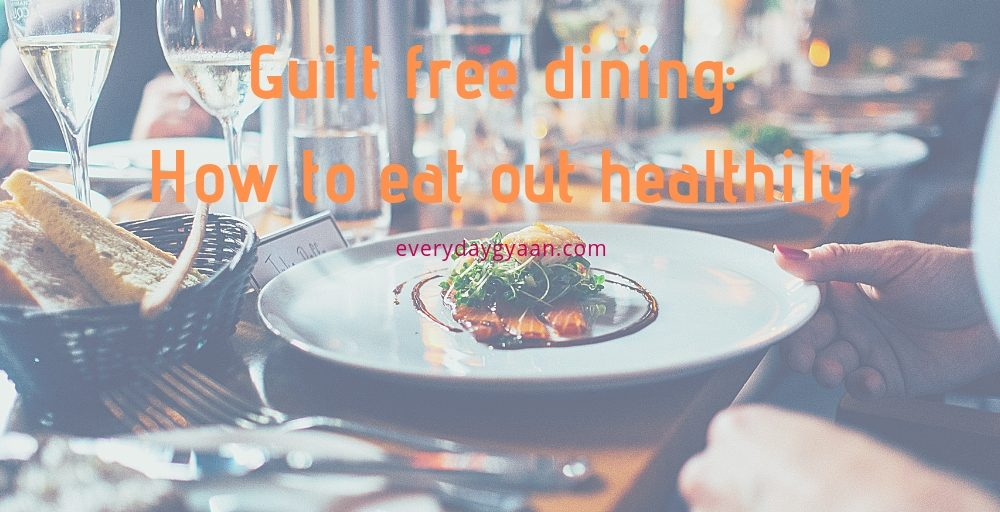 How to eat out healthily