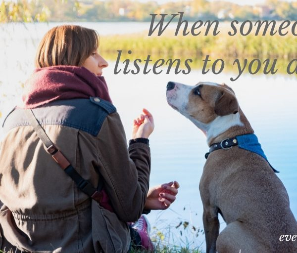When Someone Listens To You Deeply #FridayReflections